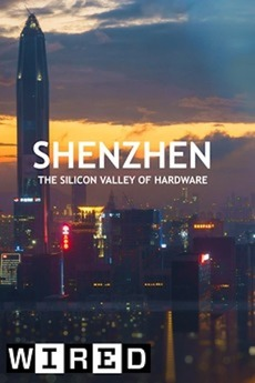 Shenzen: The Silicon Valley Of Hardware