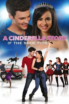 A Cinderella Story If The Shoe Fits 2016 Cast A Cinderella Story If The Shoe Fits 2016 Directed By Michelle Johnston Reviews Film Cast Letterboxd