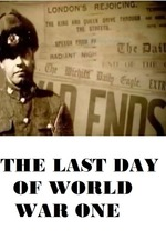 The Last Day of World War One