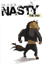 Nasty The DVD