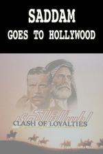Saddam Goes to Hollywood