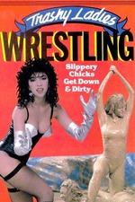 Trashy Ladies Wrestling