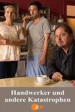 Handwerker und andere Katastrophen