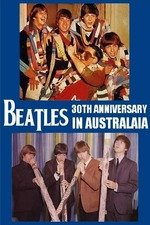 The Beatles In Australia: 30th Anniversary