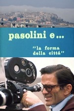 Pasolini and the Form of the City