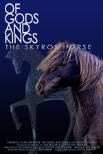 Of Gods and Kings: The Skyros Horse