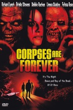 Corpses Are Forever