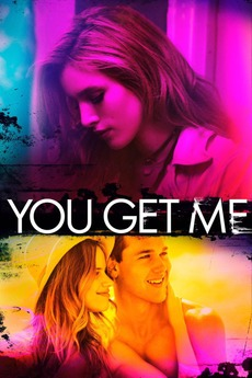 You Get Me (2017) directed by Brent Bonacorso • Reviews
