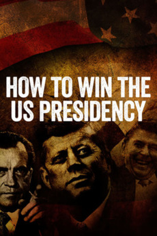 How to Win the US Presidency
