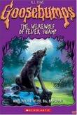 Goosebumps: The Werewolf of Fever Swamp