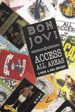 Access All Areas: A Rock & Roll Odyssey