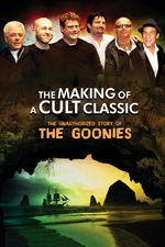 Making of a Cult Classic: The Unauthorized Story of 'The Goonies'