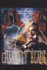 The All New Adventures of Chastity Blade