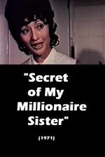 Secret of My Millionaire Sister