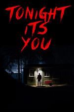 Tonight It's You