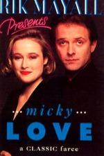 Rik Mayall Presents: Micky Love