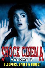 Shock Cinema: Volume Three