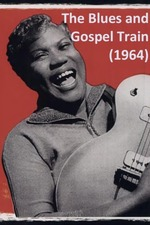 American Folk-Blues Festival: The Blues and Gospel Train