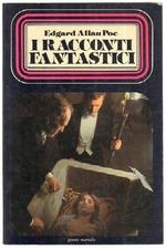 The Fantastic Tales of Edgar Allan Poe