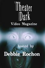 Theater Dark Video Magazine