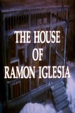 The House of Ramón Iglesia