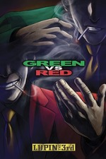 Lupin the Third: Green vs Red