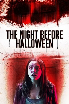 The Night Before Halloween (2016) directed by Sheldon Wilson ...
