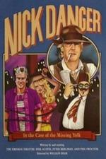 Nick Danger in the Case of the Missing Yolk