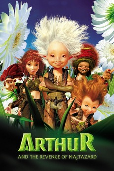 Arthur And The Revenge Of Maltazard 2009 Directed By Luc Besson Reviews Film Cast Letterboxd