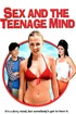 Sex and the Teenage Mind