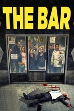 Filmplakat The Bar, 2017