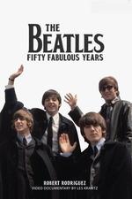 Beatles Fifty Fabulous Years