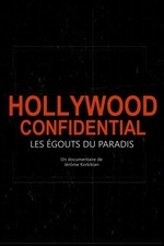 Hollywood Confidential - Les égouts du paradis