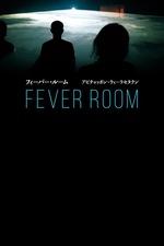 Fever Room