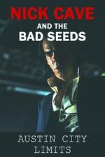Nick Cave & The Bad Seeds Austin City Limits