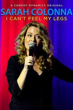 Sarah Colonna: I Can't Feel My Legs