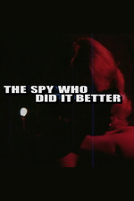 The Spy Who Did It Better