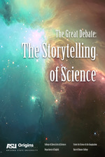The Great Debate: The Storytelling of Science