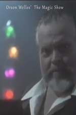 Orson Welles' Magic Show