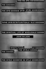 The Spiritual Life of Wholesale Goods