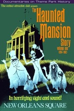 Extinct Attractions Club Presents: The Haunted Mansion Story