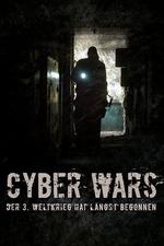 Filmplakat CYBERWARS - Der 3. Weltkrieg hat längst begonnen