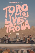 Toro Y Moi: Live From Trona