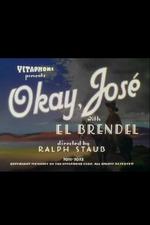 Okay, José