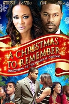 A Christmas to Remember (2015) directed by Henderson Maddox • Film ...