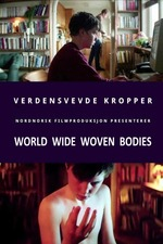 World Wide Woven Bodies