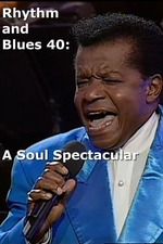 Rhythm and Blues 40: A Soul Spectacular