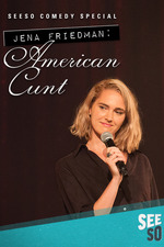 Jena Friedman: American Cunt