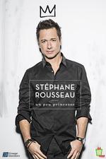 Stéphane Rousseau - Un Peu Princesse