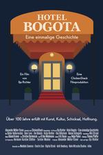 Hotel Bogota - Eine einmalige Geschichte